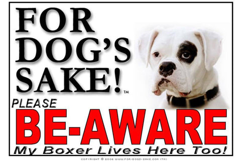 For Dogs Sake! Image8 / Adhesive Vinyl Boxer Dog Be-Aware Sign