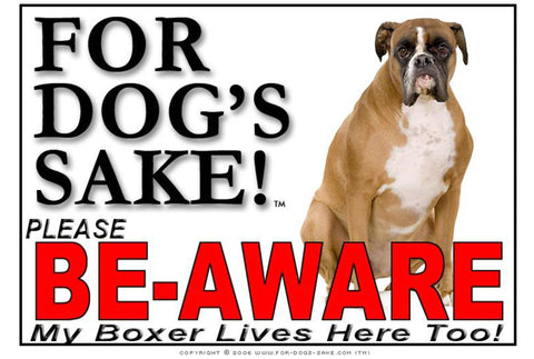For Dogs Sake! Image9 / Adhesive Vinyl Boxer Dog Be-Aware Sign