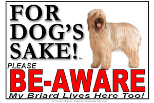 For Dogs Sake! Image1 / Foamex PVCu Briard Be-Aware Sign