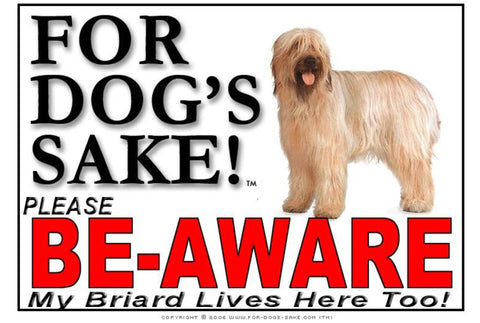 For Dogs Sake! Image1 / Adhesive Vinyl Briard Be-Aware Sign