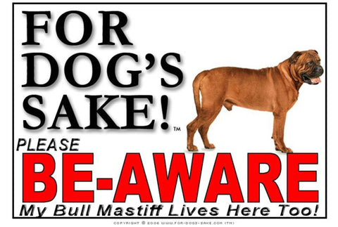 For Dogs Sake! Image5 / Foamex PVCu Bull Mastiff Be-Aware Sign