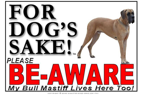 For Dogs Sake! Image7 / Foamex PVCu Bull Mastiff Be-Aware Sign