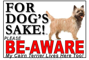 Cairn Terrier Be-Aware Sign