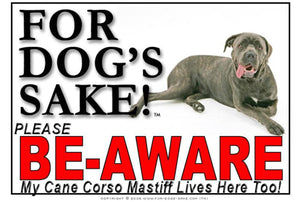 For Dogs Sake! Image1 / Foamex PVCu Cane Corso Mastiff Be-Aware Sign