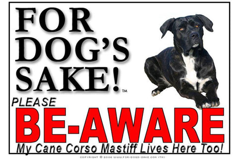 For Dogs Sake! Image2 / Foamex PVCu Cane Corso Mastiff Be-Aware Sign