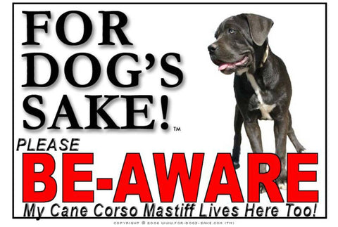 For Dogs Sake! Image3 / Foamex PVCu Cane Corso Mastiff Be-Aware Sign
