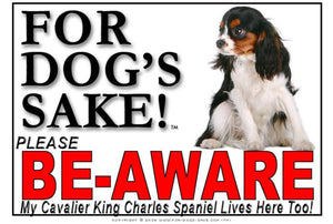 Cavalier King Charles Spaniel Be-Aware Sign