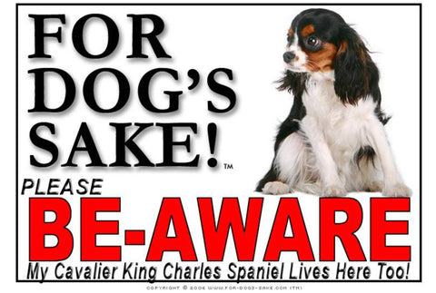 Image of For Dogs Sake! Image3 / Adhesive Vinyl Cavalier King Charles Spaniel Be-Aware Sign