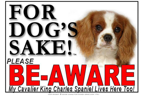 Image of For Dogs Sake! Image4 / Adhesive Vinyl Cavalier King Charles Spaniel Be-Aware Sign