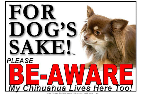 For Dogs Sake! Image12 / Foamex PVCu Chihuahua Be-Aware Sign