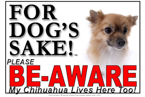 For Dogs Sake! Image14 / Foamex PVCu Chihuahua Be-Aware Sign