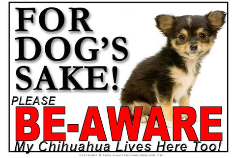For Dogs Sake! Image16 / Foamex PVCu Chihuahua Be-Aware Sign