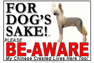 For Dogs Sake! Image1 / Foamex PVCu Chinese Crested Be-Aware Sign