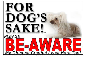 Chinese Crested Be-Aware Sign