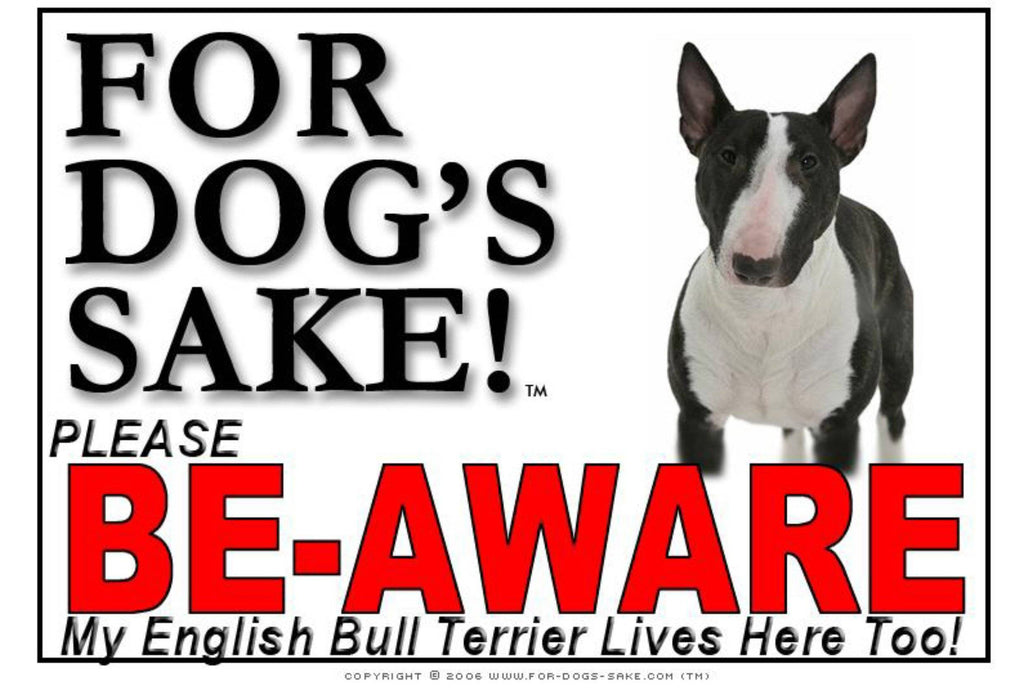 For Dogs Sake! Image1 / Adhesive Vinyl English Bull Terrier Sign
