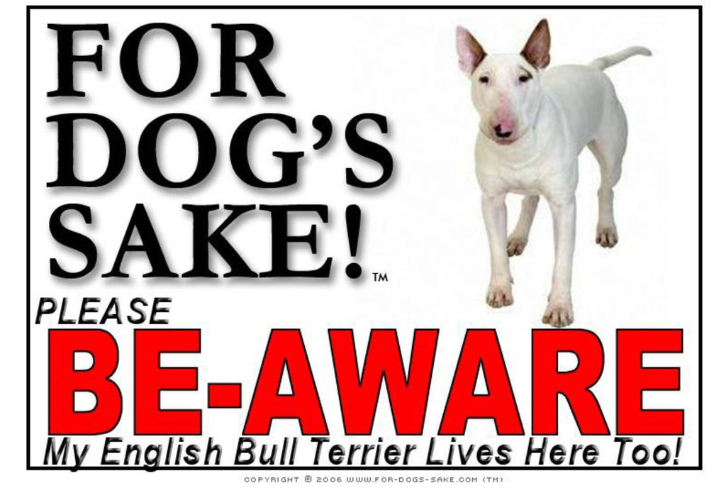 For Dogs Sake! Image3 / Adhesive Vinyl English Bull Terrier Sign