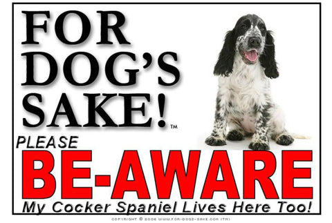 For Dogs Sake! Image2 / Foamex PVCu English Cocker Spaniel Be-Aware Sign