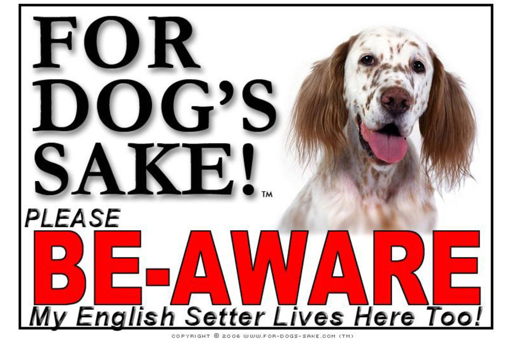 For Dogs Sake! Image1 / Adhesive Vinyl English Setter Be-Aware Sign