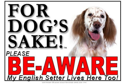 Image of For Dogs Sake! Image1 / Adhesive Vinyl English Setter Be-Aware Sign