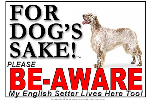 Image of For Dogs Sake! Image2 / Adhesive Vinyl English Setter Be-Aware Sign