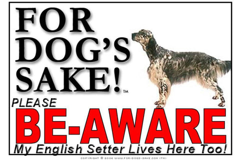 Image of For Dogs Sake! Image3 / Adhesive Vinyl English Setter Be-Aware Sign