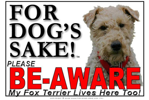 For Dogs Sake! Image4 / Foamex PVCu Fox Terrier Be-Aware Sign