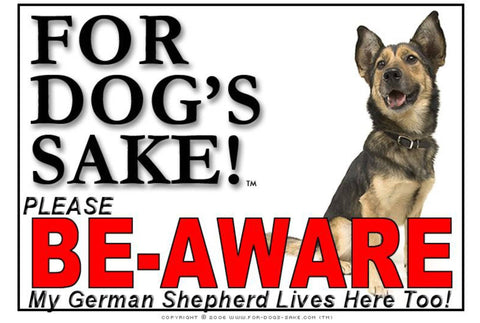 For Dogs Sake! Image10 / Adhesive Vinyl German Shepherd Be-Aware Sign