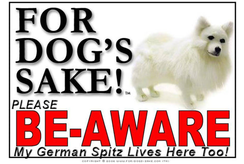 For Dogs Sake! Image1 / Adhesive Vinyl German Spitz Be-Aware Sign