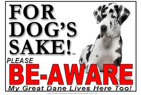 For Dogs Sake! Image1 / Adhesive Vinyl Great Dane Be-Aware Sign