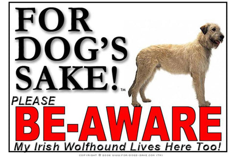 For Dogs Sake! Image1 / Foamex PVCu Irish Wolfhound Be-Aware Sign