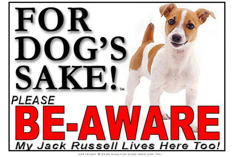 Image of For Dogs Sake! Image4 / Foamex PVCu Jack Russell Terrier Be-Aware Sign