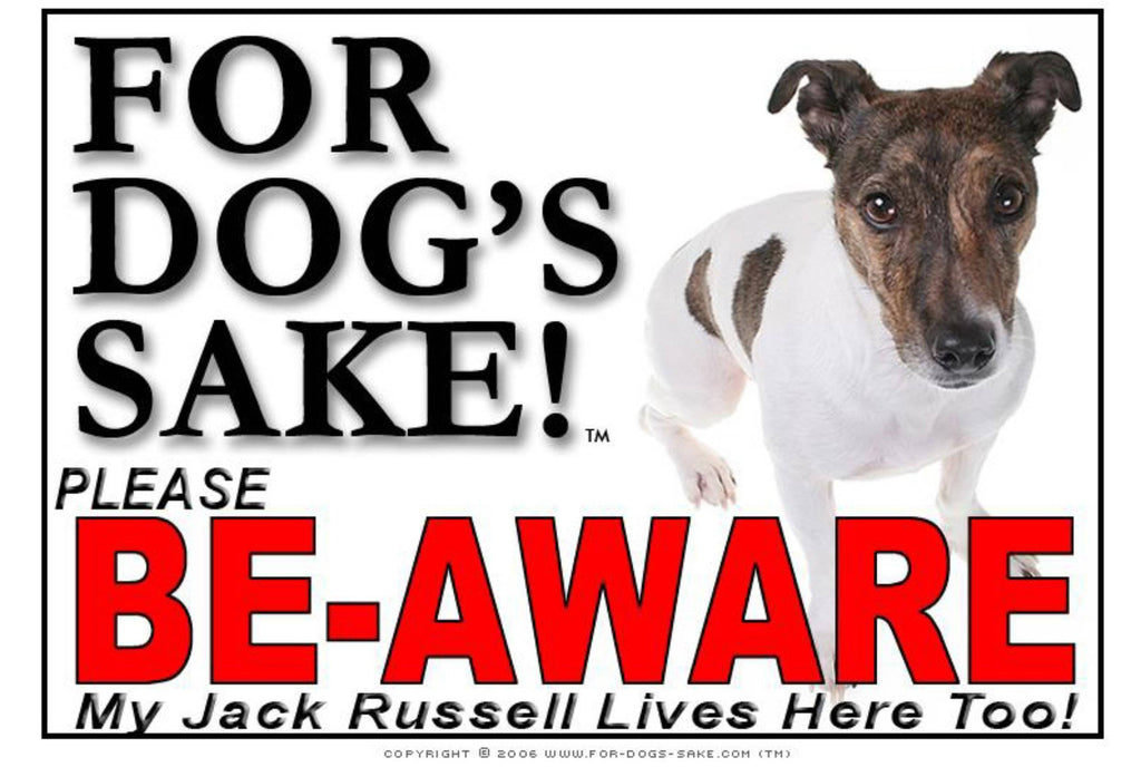 For Dogs Sake! Image6 / Foamex PVCu Jack Russell Terrier Be-Aware Sign