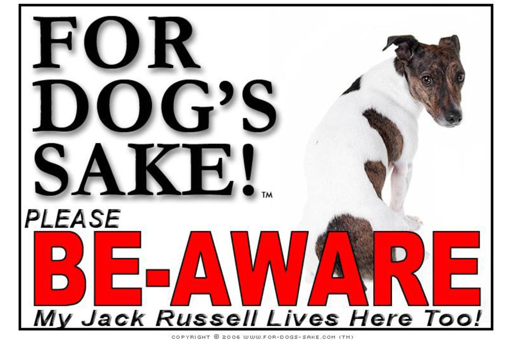 For Dogs Sake! Image9 / Foamex PVCu Jack Russell Terrier Be-Aware Sign
