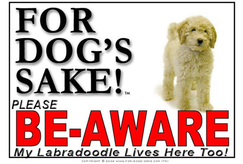 Image of For Dogs Sake! Image2 / Adhesive Vinyl Labradoodle Be-Aware Sign