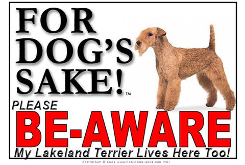 For Dogs Sake! Image1 / Foamex PVCu Lakeland Terrier Be-Aware Sign
