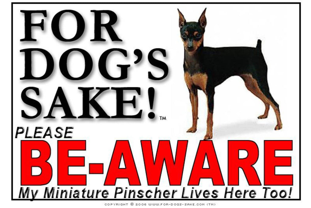For Dogs Sake! Image1 / Foamex PVCu Miniature Pinscher Be Aware Sign