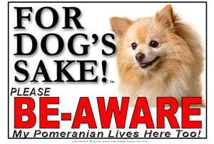 For Dogs Sake! Image1 / Adhesive Vinyl Pomeranian Be Aware Sign
