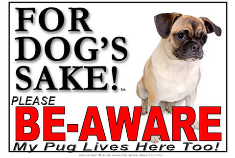 Image of For Dogs Sake! Image1 / Adhesive Vinyl Pug Be Aware Sign by For Dogs Sake!®