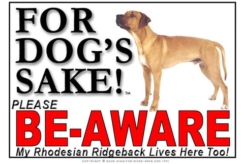 For Dogs Sake! Image1 / Adhesive Vinyl Rhodesian Ridgeback Be Aware Sign