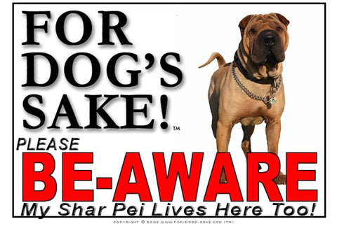 Image of For Dogs Sake! Image5 / Foamex PVCu Shar Pei Be-Aware Sign
