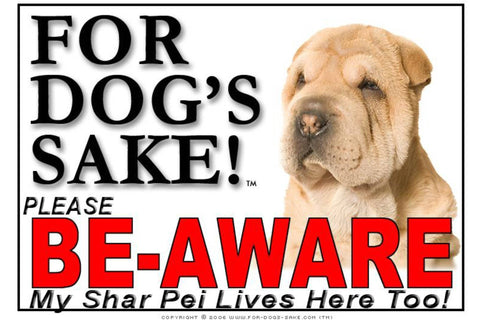 Image of For Dogs Sake! Image7 / Foamex PVCu Shar Pei Be-Aware Sign