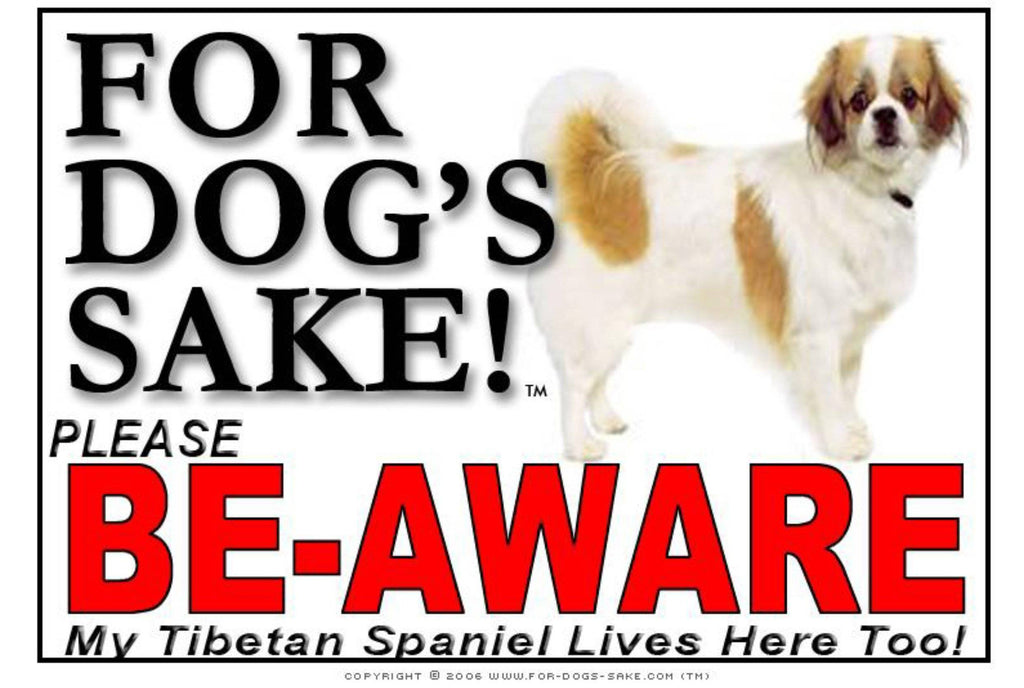 For Dogs Sake! Image1 / Adhesive Vinyl Tibetan Spaniel Be-Aware Sign