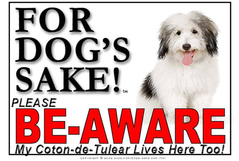 For Dogs Sake! Image1 / Foamex PVCu Coton de Tulear Be-Aware Sign
