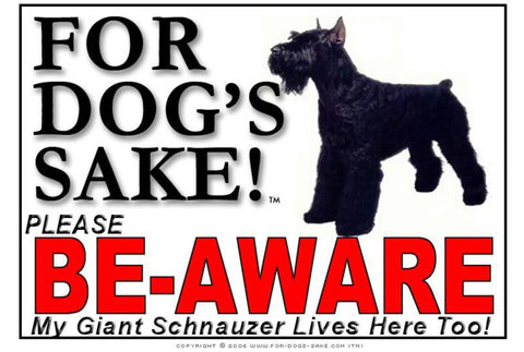 For Dogs Sake! Image1 / Foamex PVCu Giant Schnauzer Be-Aware Sign