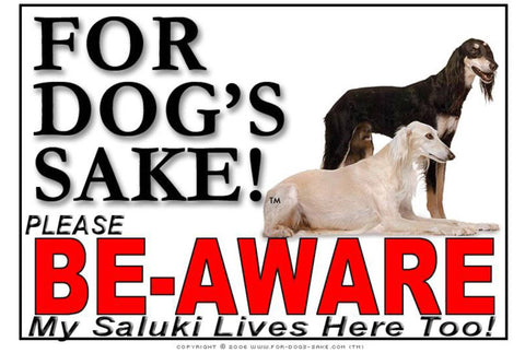 For Dogs Sake! Image1 / Adhesive Vinyl Saluki Be Aware Sign