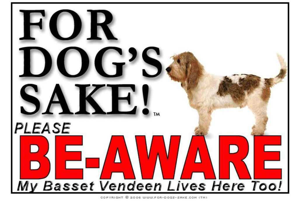 For Dogs Sake! Image1 / Adhesive Vinyl Basset Griffon Vendeen Be-Aware Sign