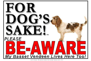 For Dogs Sake! Image1 / Foamex PVCu Basset Griffon Vendeen Be-Aware Sign