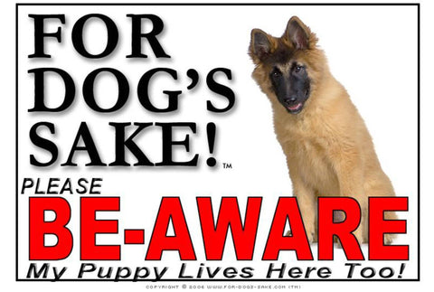 Image of For Dogs Sake! Image17 / Adhesive Vinyl Puppy Be Aware Sign