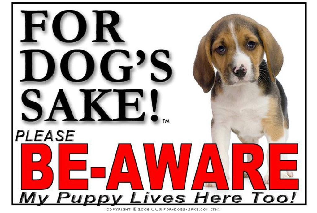 For Dogs Sake! Image26 / Adhesive Vinyl Puppy Be Aware Sign
