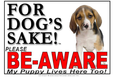Image of For Dogs Sake! Image26 / Adhesive Vinyl Puppy Be Aware Sign